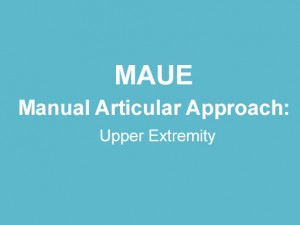 Manual Articular Approach: Upper Extremity